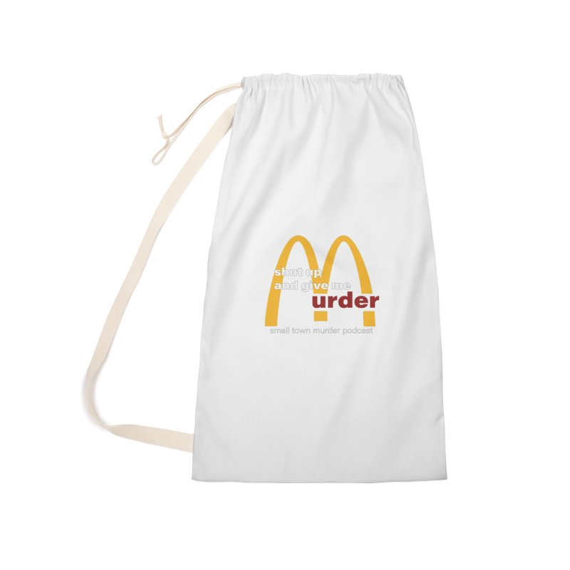 I'm Lovin It Accessories Laundry Bag Bag by Shut Up and Give Me Murder!