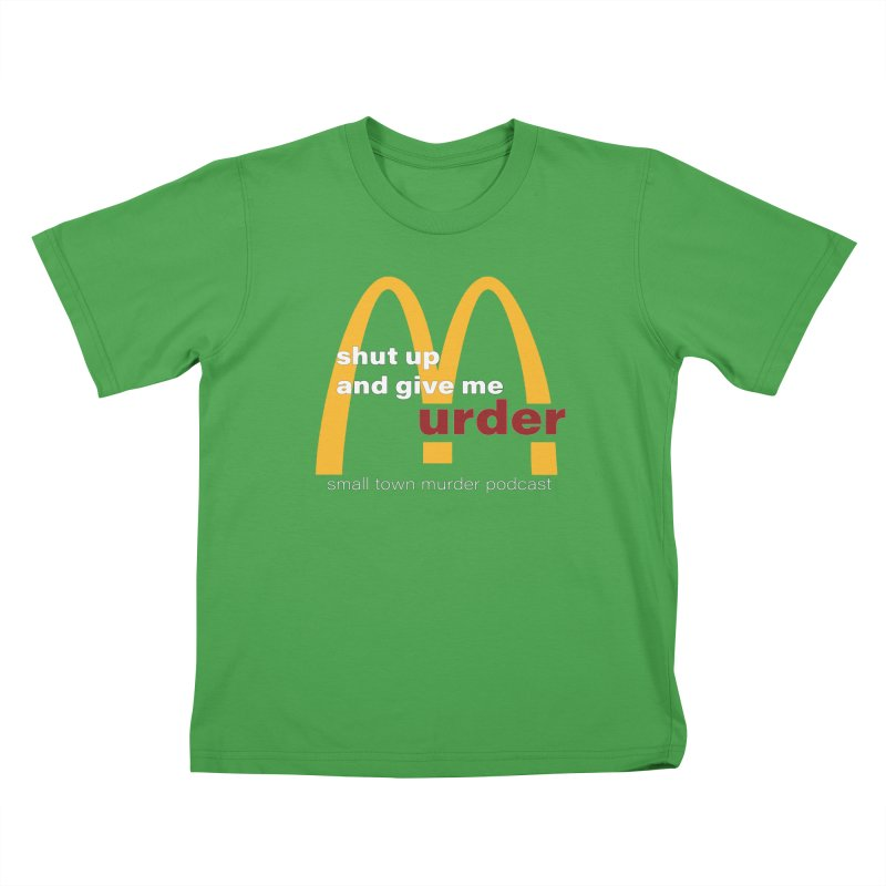 I'm Lovin It Kids T-Shirt by Shut Up and Give Me Murder!