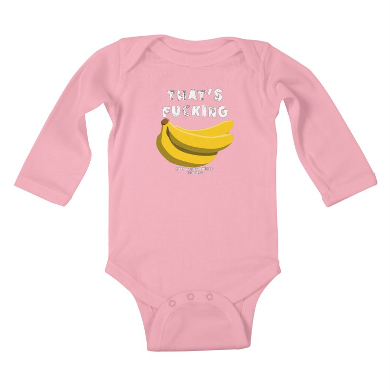 thats bananas Kids Baby Longsleeve Bodysuit by Shut Up and Give Me Murder!