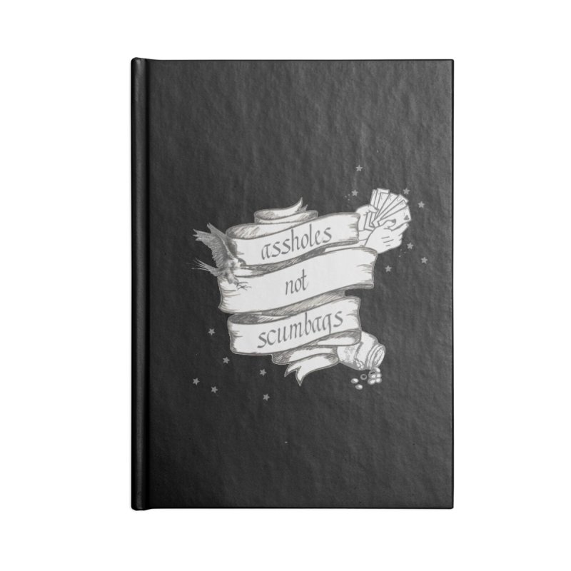 Assholes, Not Scumbags Accessories Lined Journal Notebook by Shut Up and Give Me Murder!