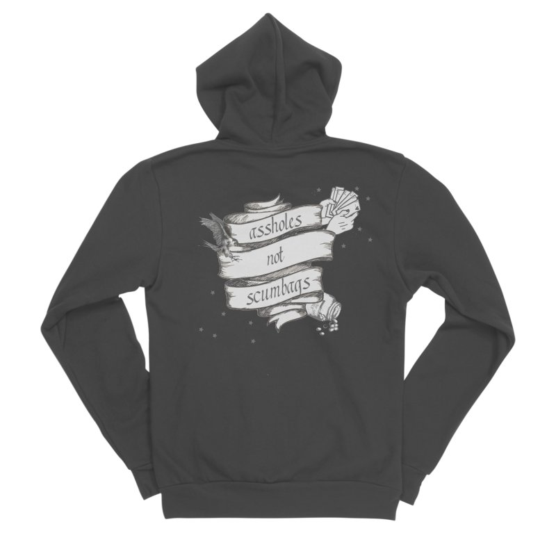 Assholes, Not Scumbags Women's Sponge Fleece Zip-Up Hoody by Shut Up and Give Me Murder!