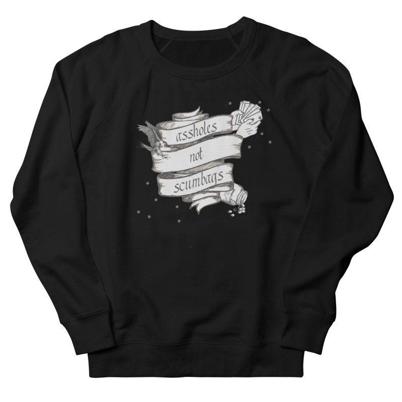 Assholes, Not Scumbags Men's French Terry Sweatshirt by Shut Up and Give Me Murder!