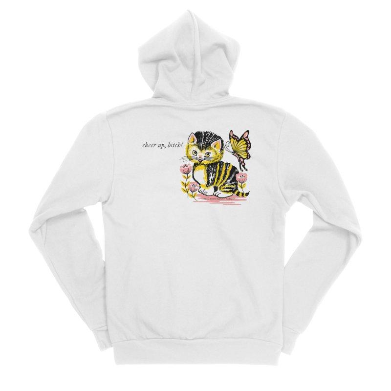 Cheer Up Bitch Cat Men's Sponge Fleece Zip-Up Hoody by Shut Up and Give Me Murder!