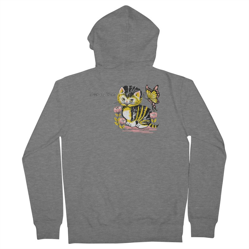 Cheer Up Bitch Cat Women's French Terry Zip-Up Hoody by Shut Up and Give Me Murder!