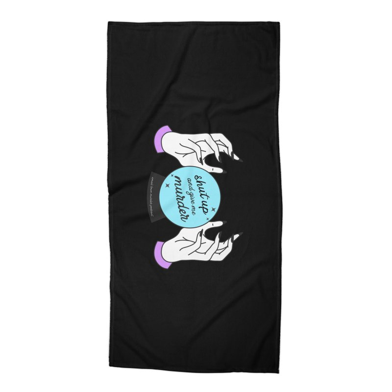 Crystal Ball Accessories Beach Towel by Shut Up and Give Me Murder!