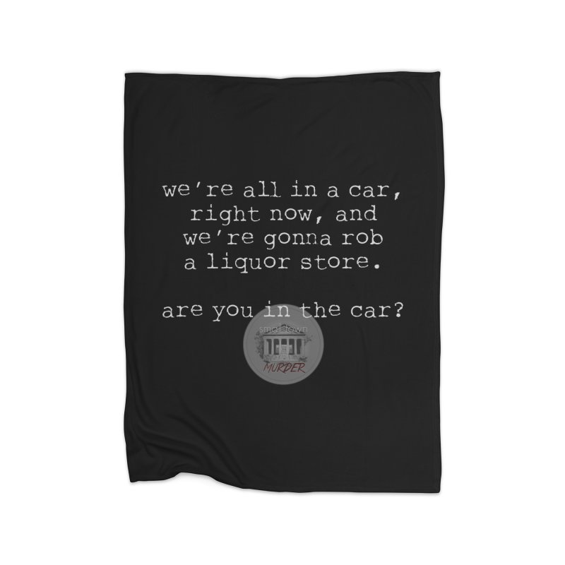 Are you in? Home Blanket by True Crime Comedy Team Shop