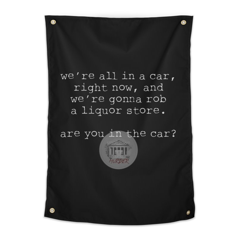 Are you in? Home Tapestry by True Crime Comedy Team Shop