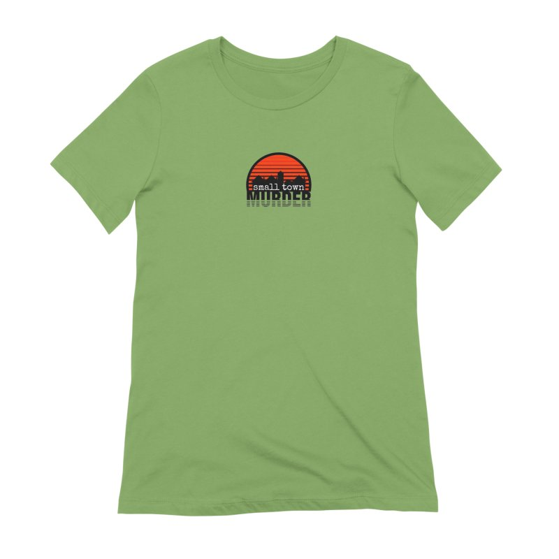 Small Town Murder Women's Extra Soft T-Shirt by True Crime Comedy Team Shop