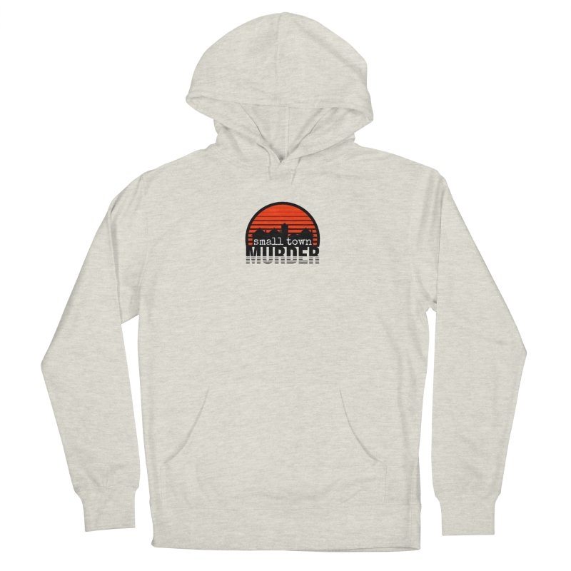 Small Town Murder Men's French Terry Pullover Hoody by True Crime Comedy Team Shop