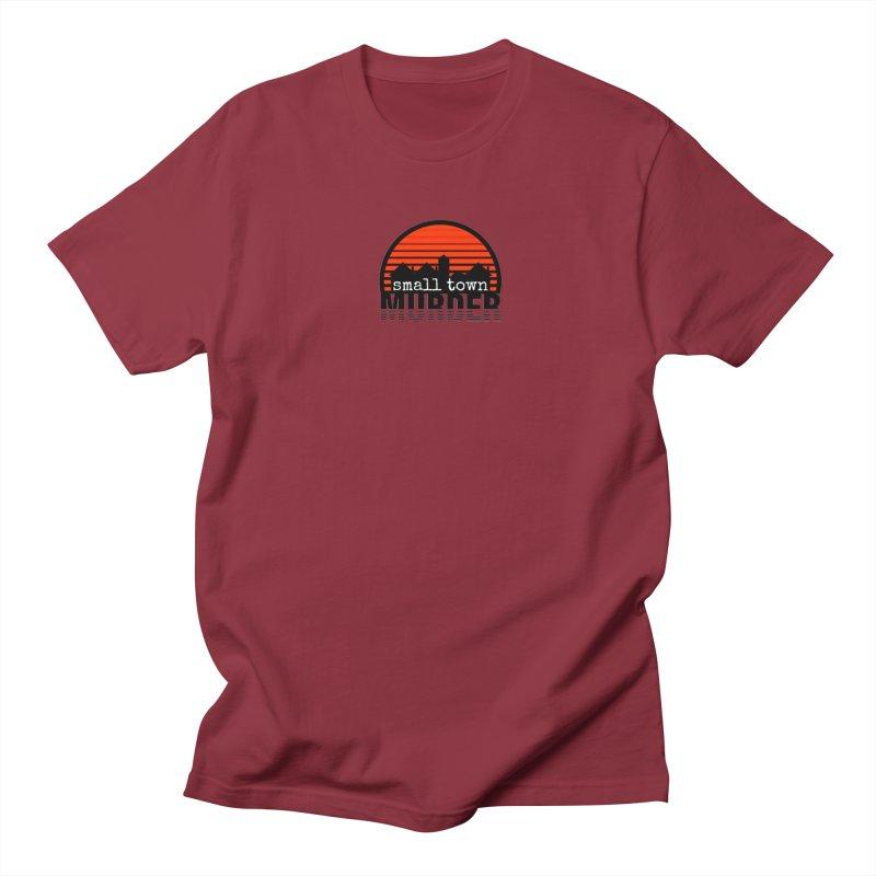 Small Town Murder Women's Regular Unisex T-Shirt by True Crime Comedy Team Shop