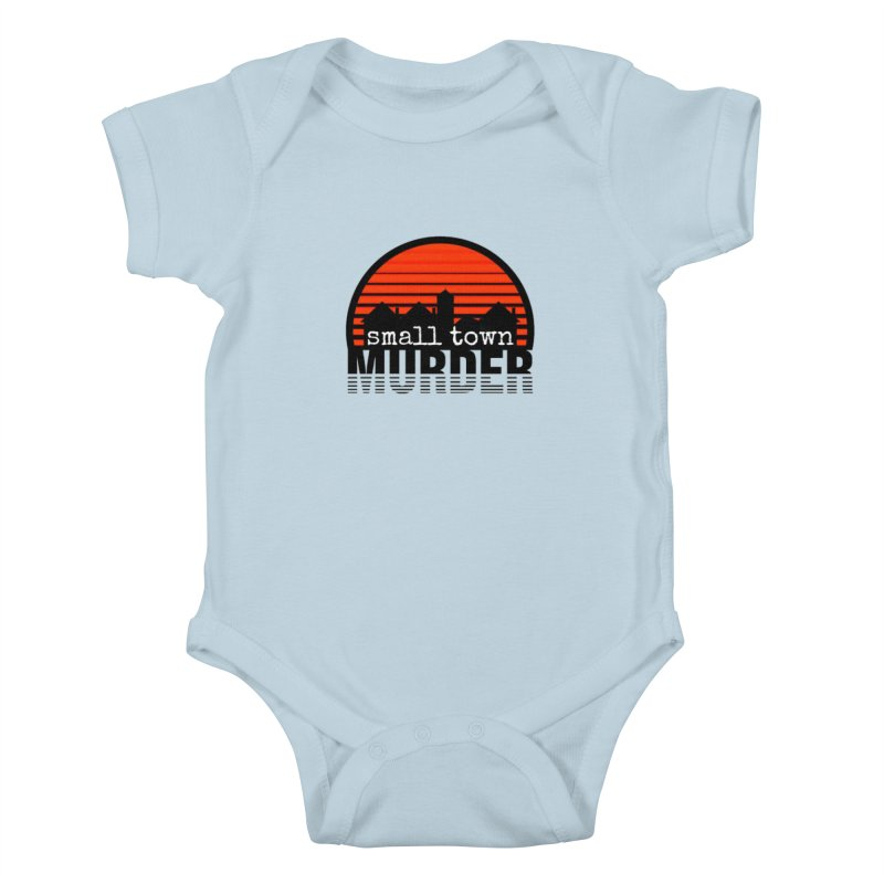 Small Town Murder Kids Baby Bodysuit by True Crime Comedy Team Shop