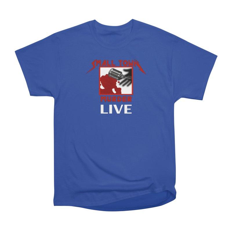 Small Town Murder Live - Metallica Women's Heavyweight Unisex T-Shirt by True Crime Comedy Team Shop