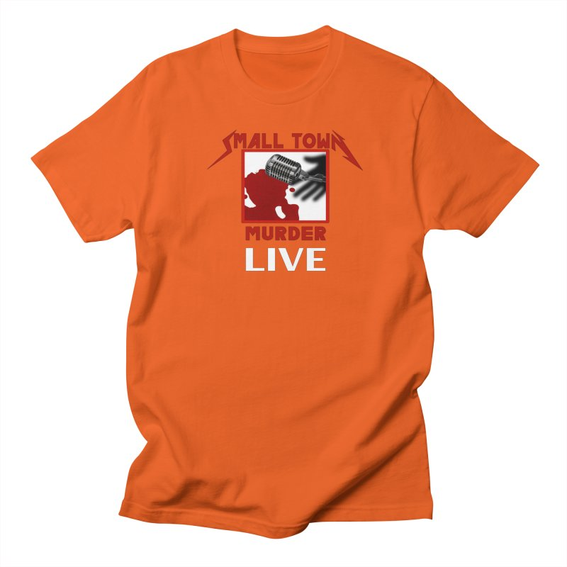 Small Town Murder Live - Metallica Women's Regular Unisex T-Shirt by True Crime Comedy Team Shop