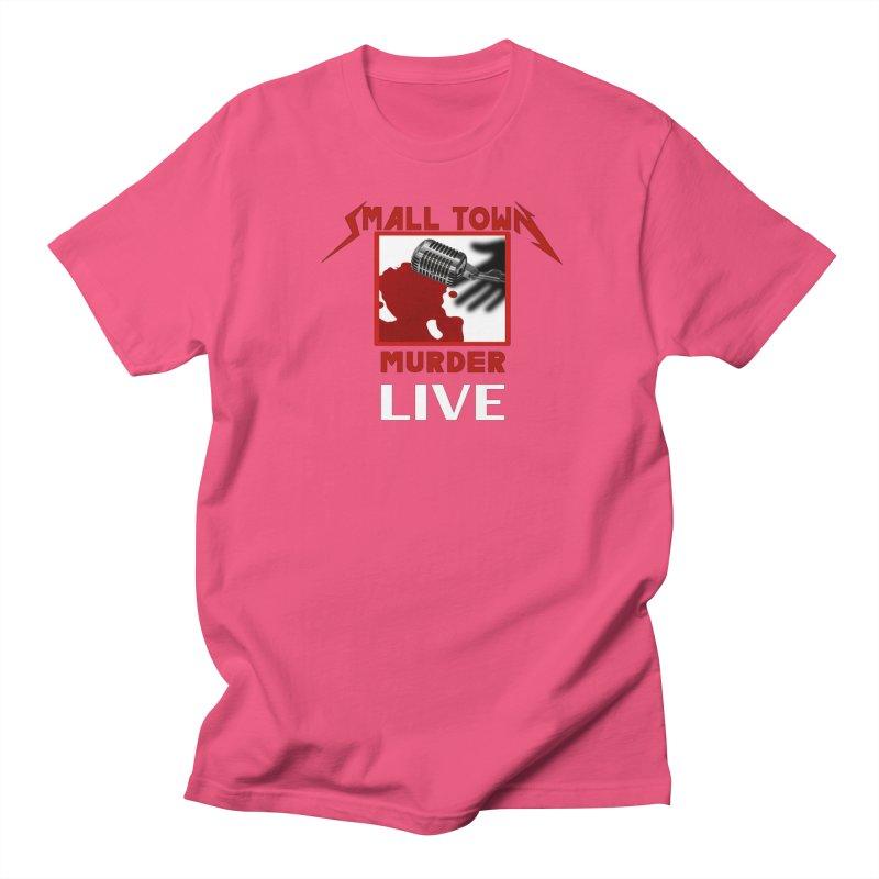 Small Town Murder Live - Metallica Women's Regular Unisex T-Shirt by True Crime Comedy Team Shop