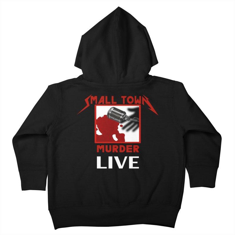 Small Town Murder Live - Metallica Kids Toddler Zip-Up Hoody by True Crime Comedy Team Shop