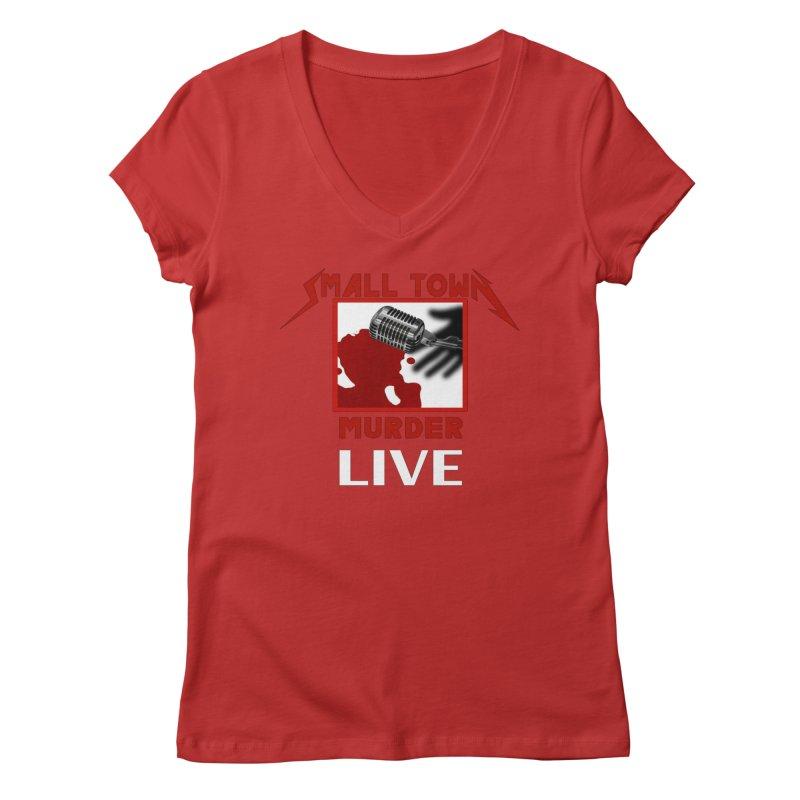 Small Town Murder Live - Metallica Women's Regular V-Neck by True Crime Comedy Team Shop