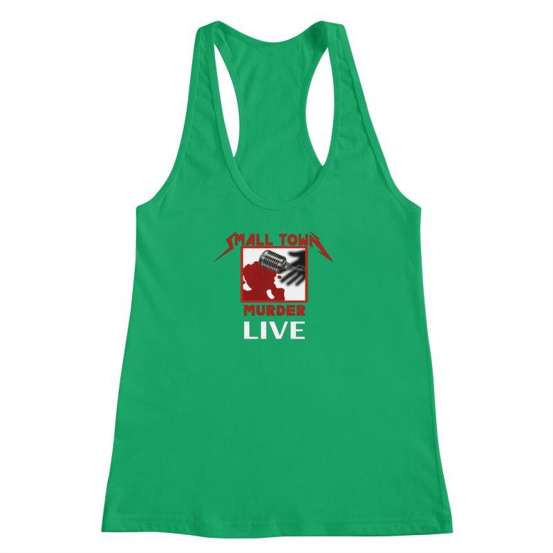 Small Town Murder Live - Metallica Women's Racerback Tank by True Crime Comedy Team Shop