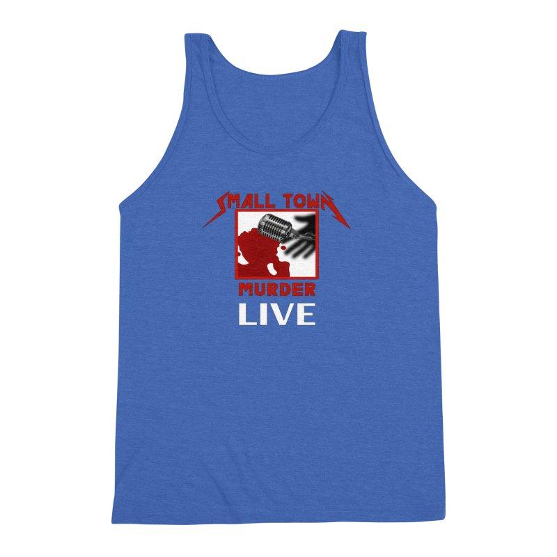 Small Town Murder Live - Metallica Men's Triblend Tank by True Crime Comedy Team Shop