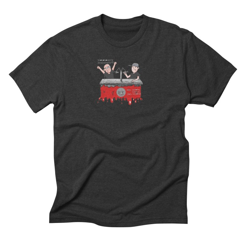 Yay, Indeed, Jimmie. Men's Triblend T-Shirt by True Crime Comedy Team Shop