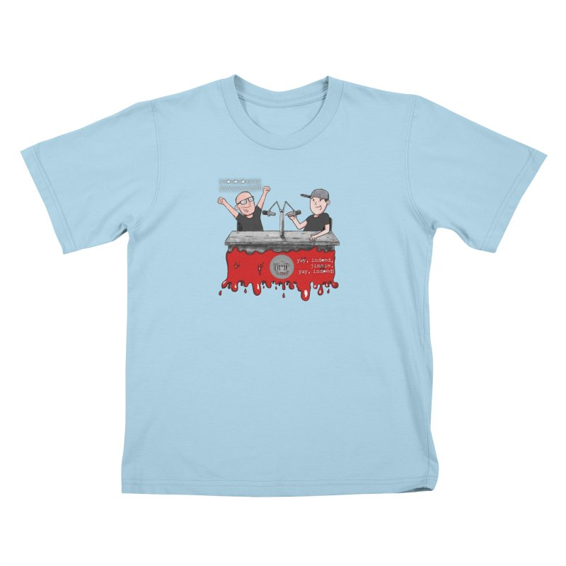 Yay, Indeed, Jimmie. Kids T-Shirt by True Crime Comedy Team Shop