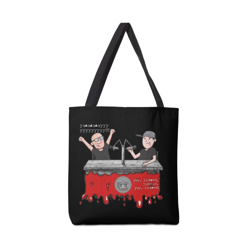Yay, Indeed, Jimmie. Accessories Tote Bag Bag by True Crime Comedy Team Shop