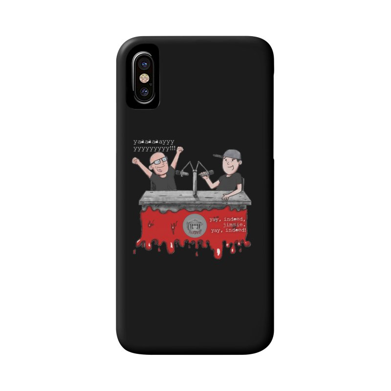 Yay, Indeed, Jimmie. Accessories Phone Case by True Crime Comedy Team Shop