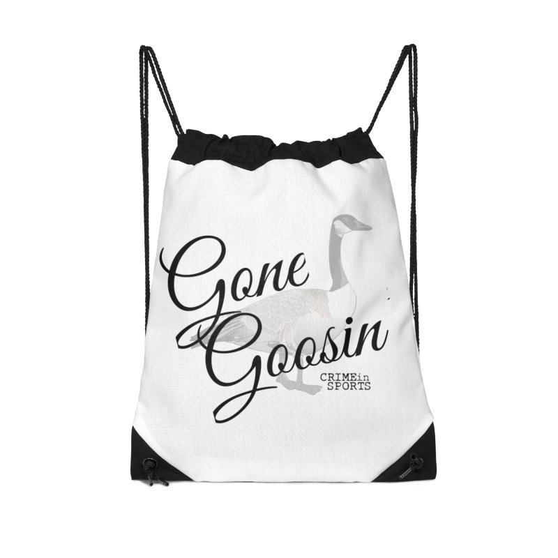 Gone Goosin' Accessories Drawstring Bag Bag by True Crime Comedy Team Shop