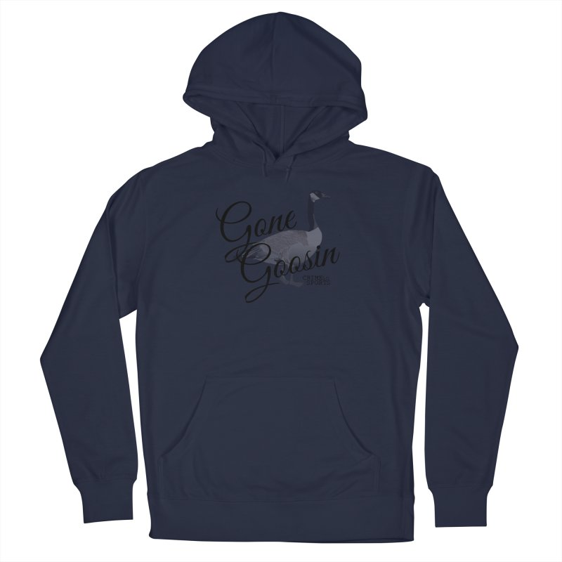 Gone Goosin' Women's French Terry Pullover Hoody by True Crime Comedy Team Shop