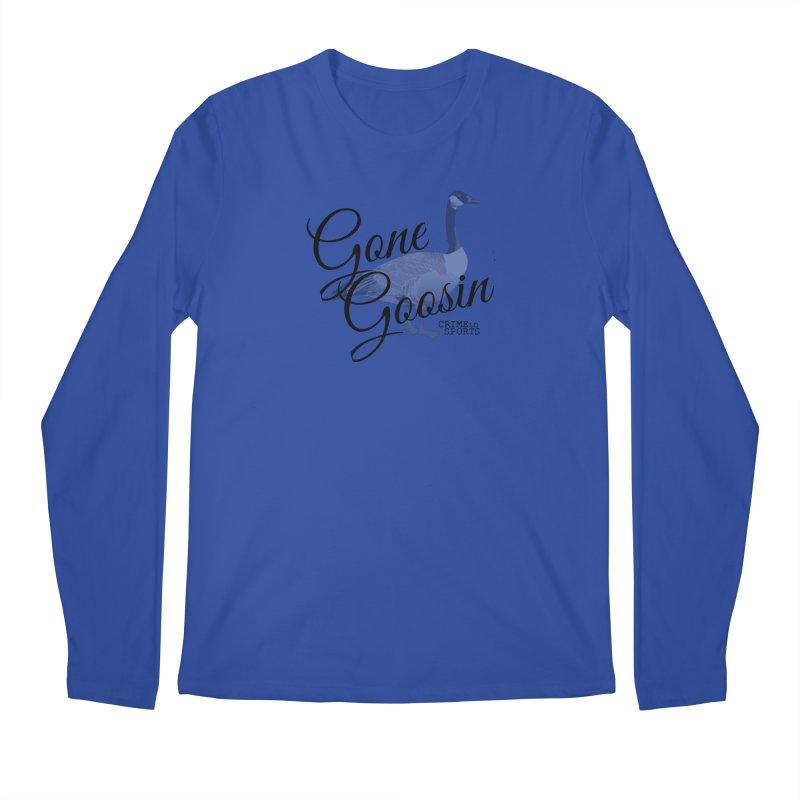 Gone Goosin' Men's Regular Longsleeve T-Shirt by True Crime Comedy Team Shop