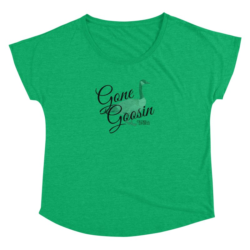 Gone Goosin' Women's Dolman Scoop Neck by True Crime Comedy Team Shop