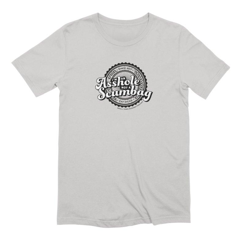 Asshole not a scumbag Men's Extra Soft T-Shirt by True Crime Comedy Team Shop