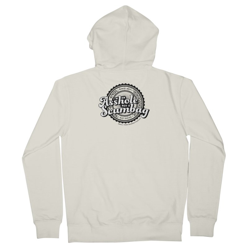 Asshole not a scumbag Men's French Terry Zip-Up Hoody by True Crime Comedy Team Shop