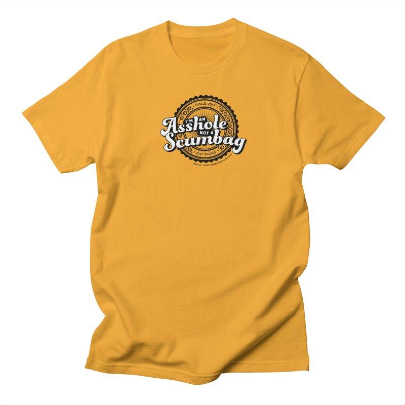 Asshole not a scumbag Women's Regular Unisex T-Shirt by True Crime Comedy Team Shop