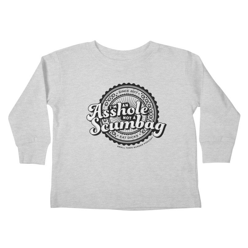 Asshole not a scumbag Kids Toddler Longsleeve T-Shirt by True Crime Comedy Team Shop