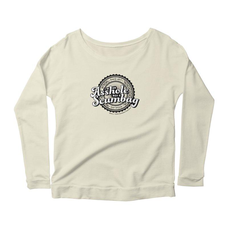 Asshole not a scumbag Women's Scoop Neck Longsleeve T-Shirt by True Crime Comedy Team Shop