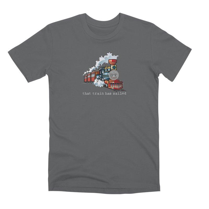 That train has sailed Men's Premium T-Shirt by True Crime Comedy Team Shop