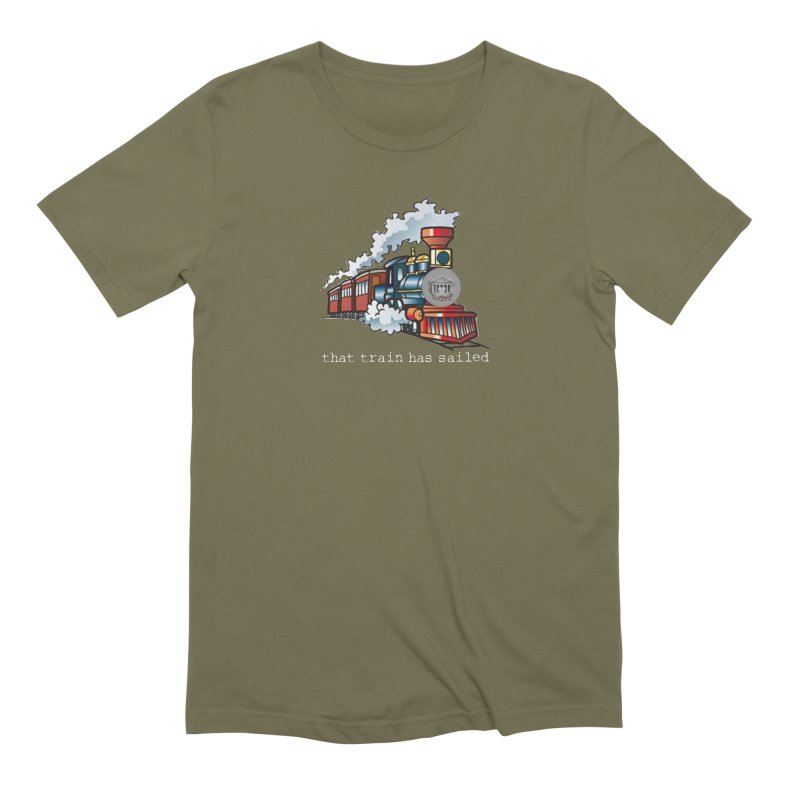 That train has sailed Men's Extra Soft T-Shirt by True Crime Comedy Team Shop