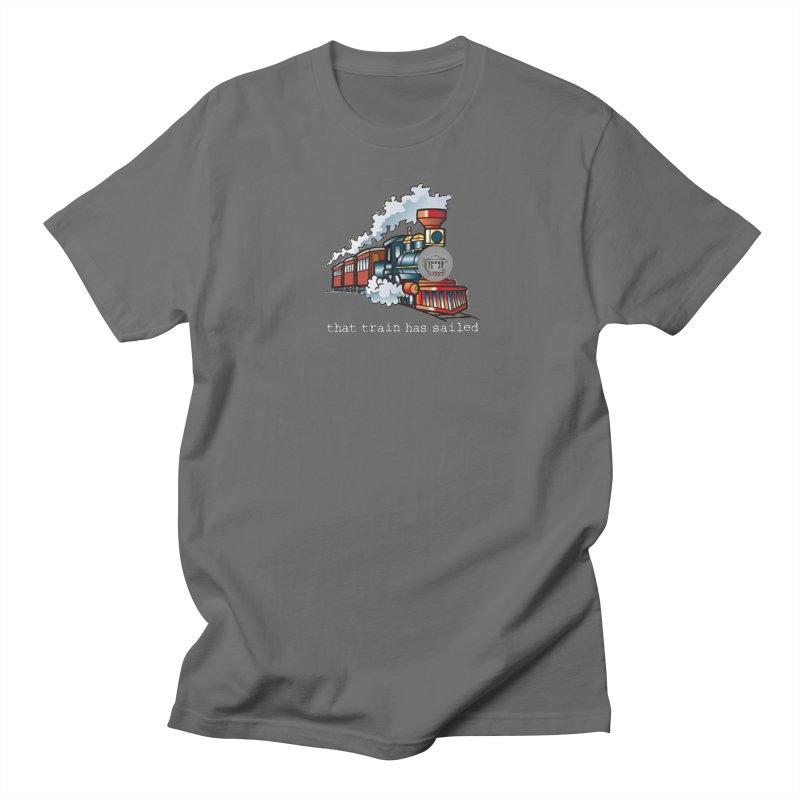 That train has sailed Men's T-Shirt by True Crime Comedy Team Shop