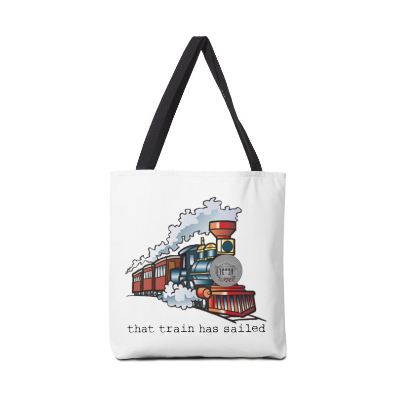 That train has sailed Accessories Tote Bag Bag by True Crime Comedy Team Shop