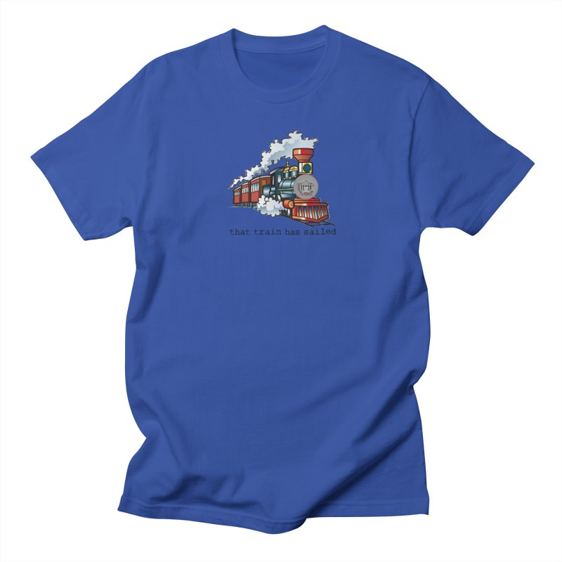 That train has sailed Men's Regular T-Shirt by True Crime Comedy Team Shop