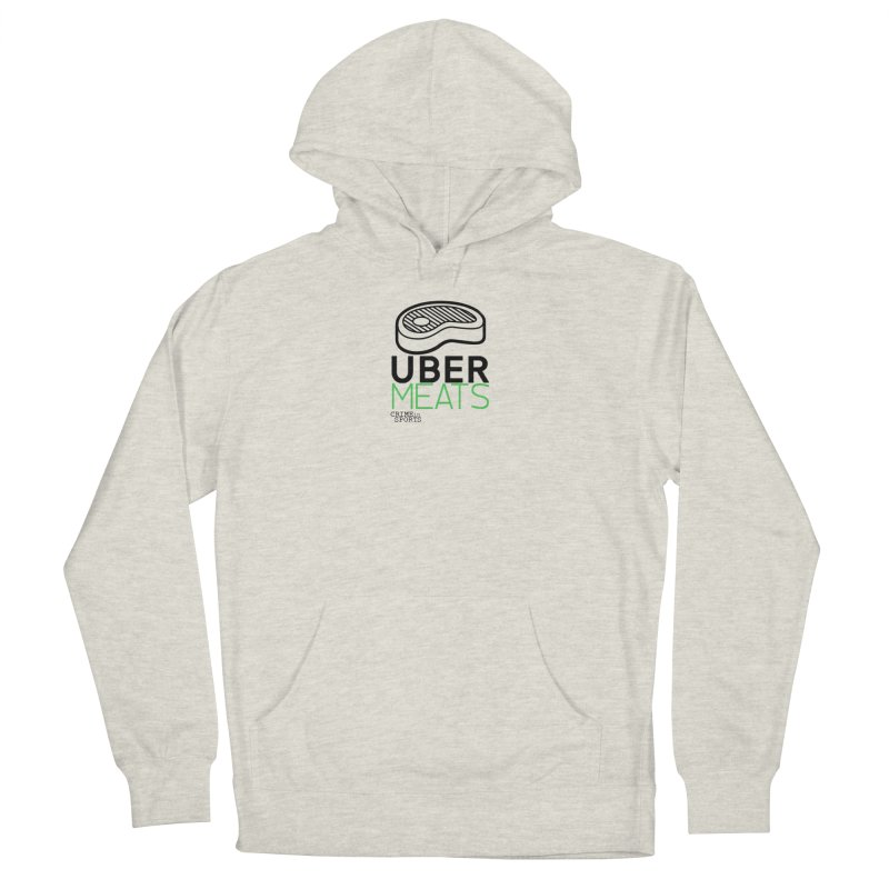 uber meats Women's French Terry Pullover Hoody by True Crime Comedy Team Shop