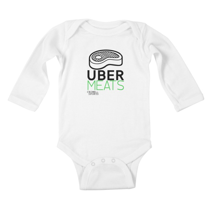 uber meats Kids Baby Longsleeve Bodysuit by True Crime Comedy Team Shop