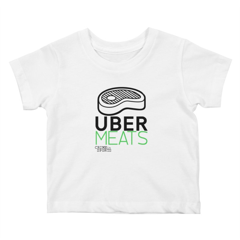 uber meats Kids Baby T-Shirt by True Crime Comedy Team Shop