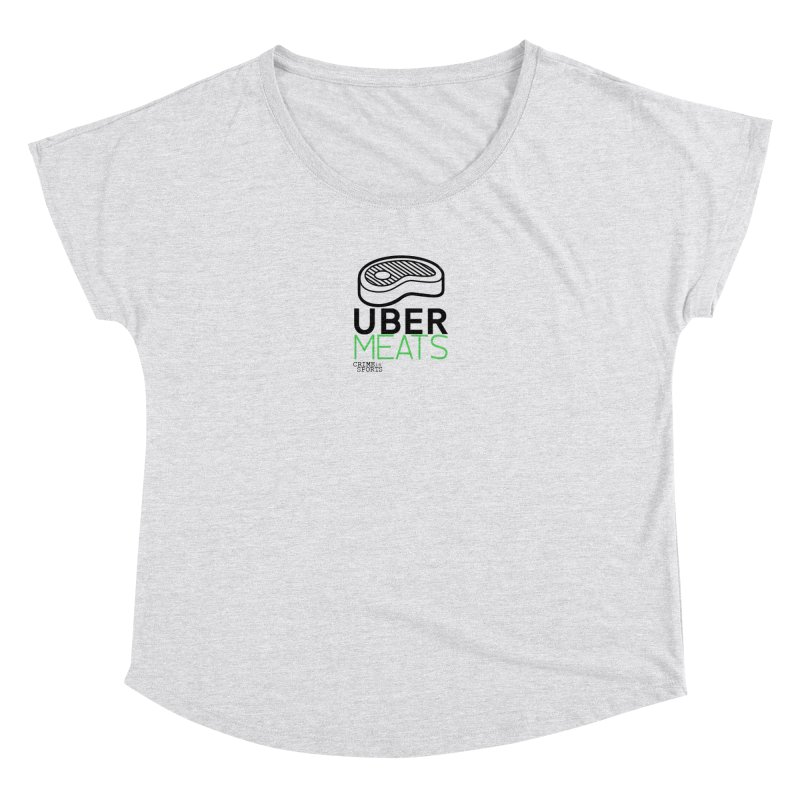 uber meats Women's Dolman Scoop Neck by True Crime Comedy Team Shop