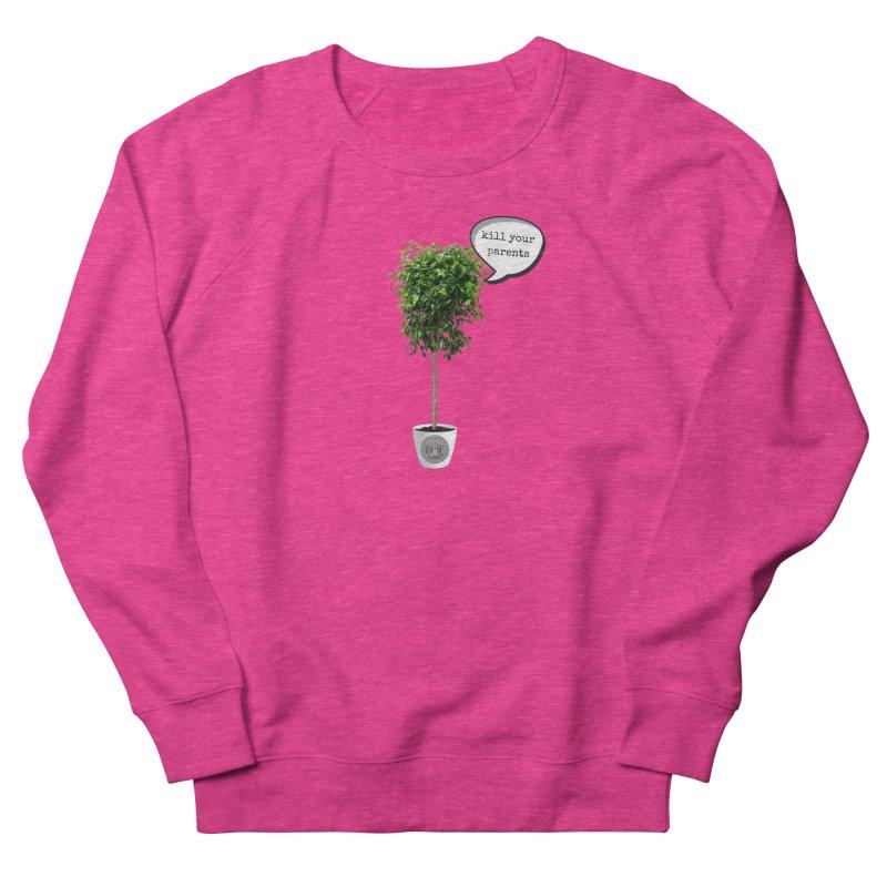 Murder Ficus Women's French Terry Sweatshirt by True Crime Comedy Team Shop