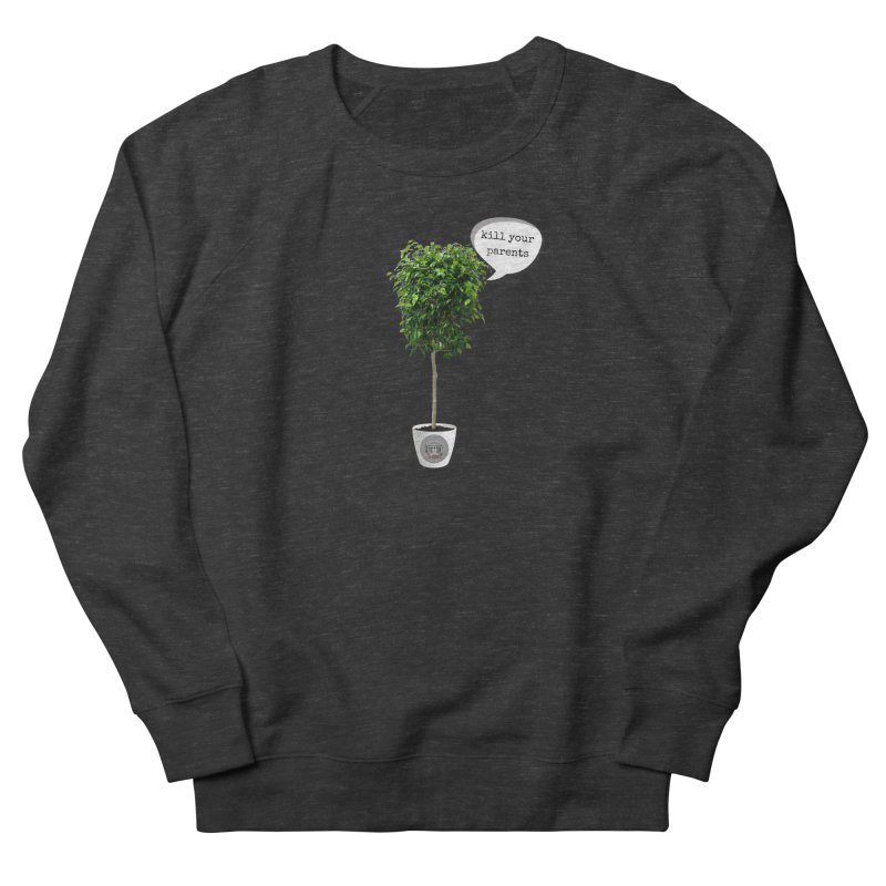 Murder Ficus Men's French Terry Sweatshirt by True Crime Comedy Team Shop