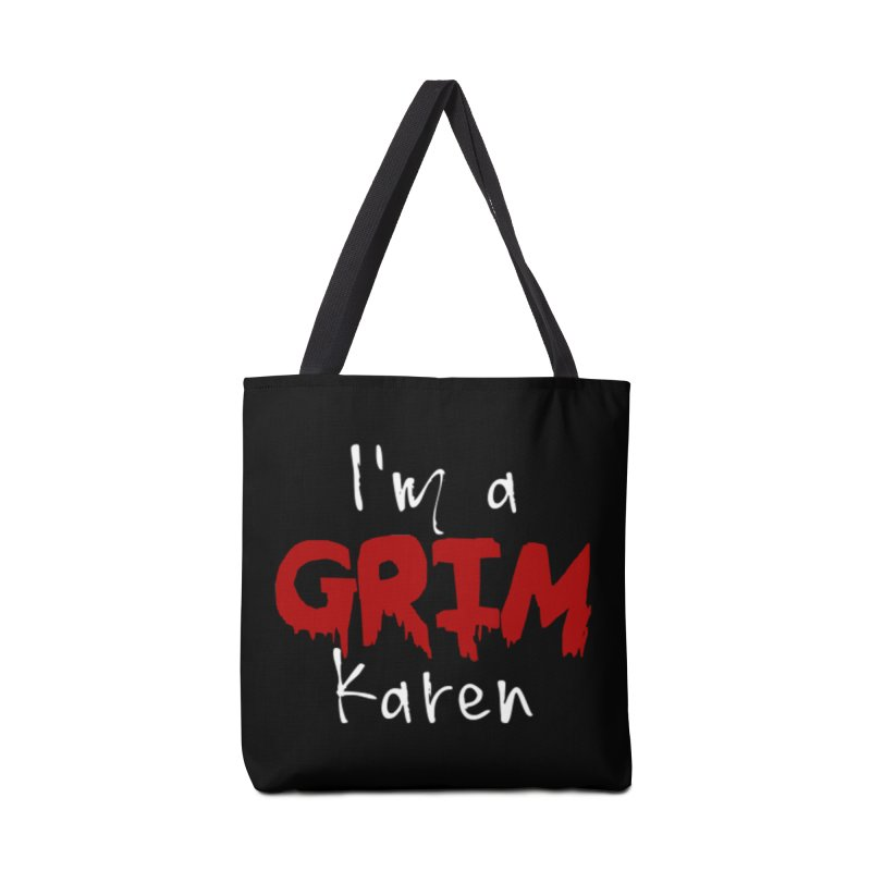 I'm a Grim Karen Accessories Tote Bag Bag by True Crime Comedy Team Shop