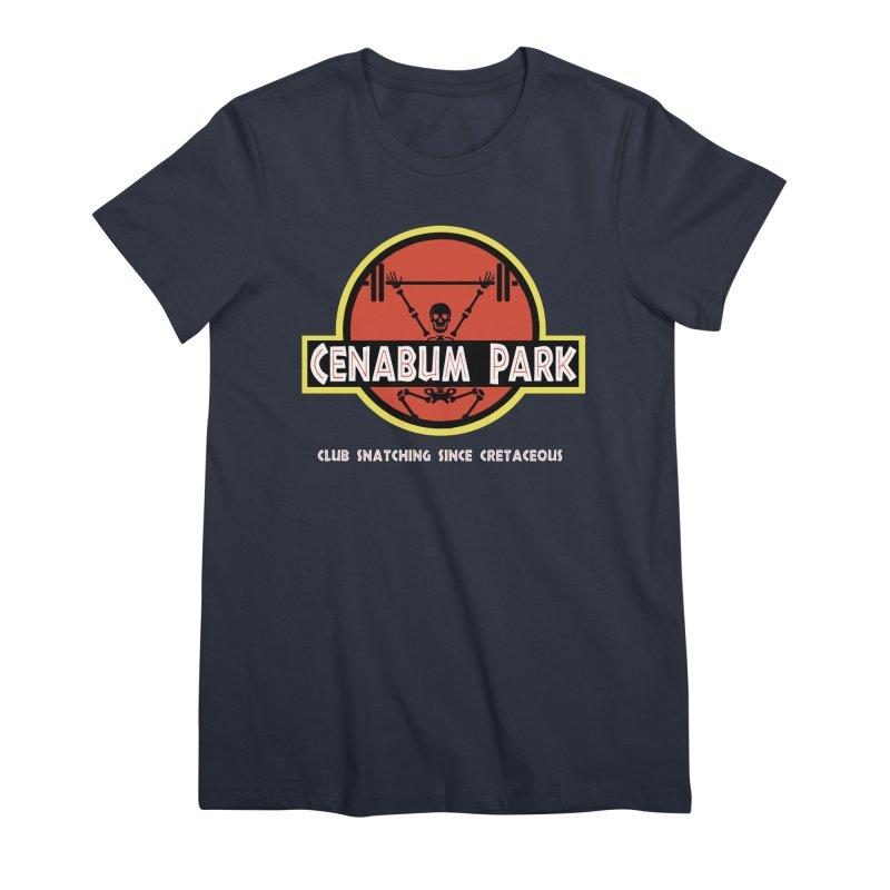 Cenabum Park Women's Premium T-Shirt by Le Shop CrossFit Cenabum