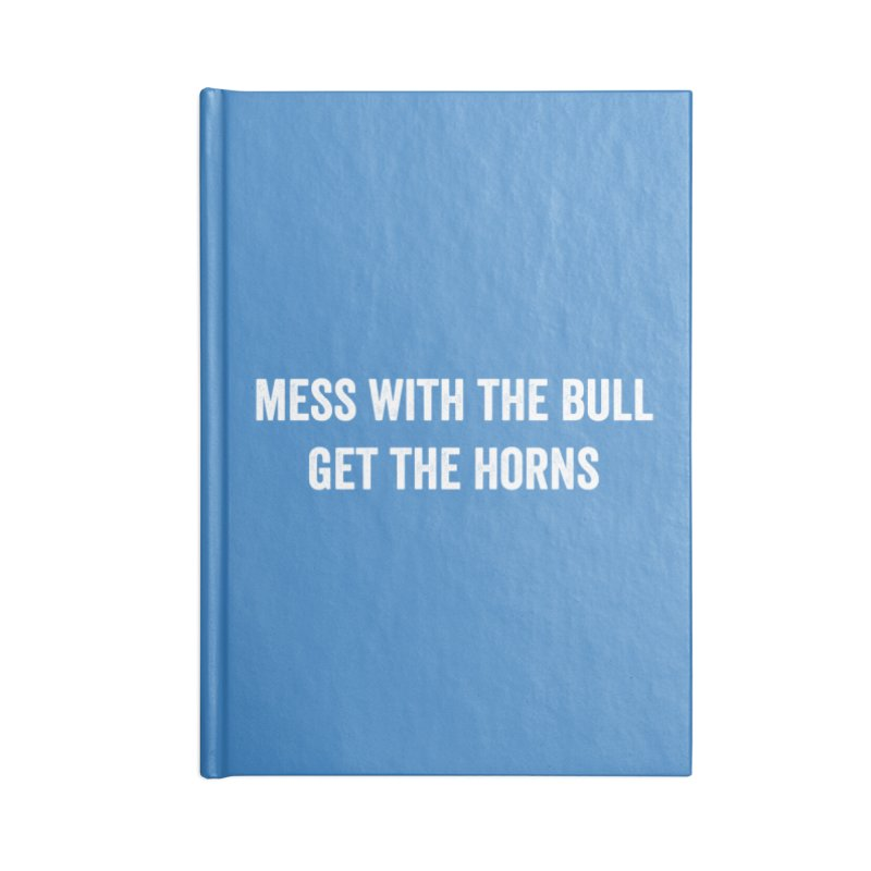 Mess With The Bull Accessories Notebook by Courage Fitness Durham