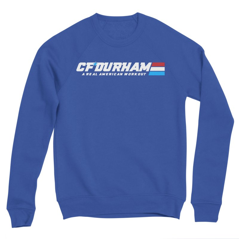 Real American Workout Women's Sweatshirt by Courage Fitness Durham